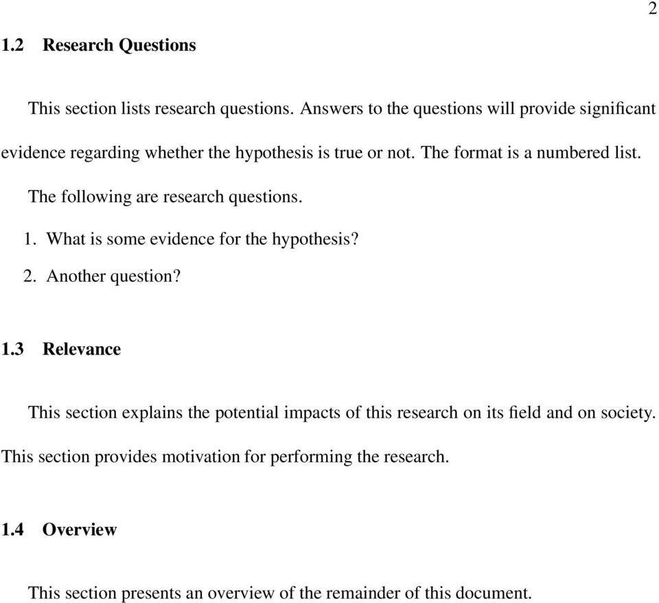 The following are research questions. 1.