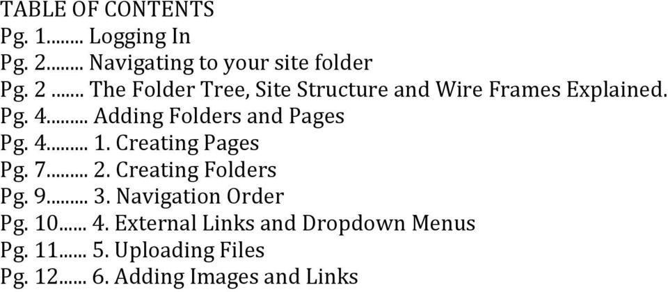 .. The Folder Tree, Site Structure and Wire Frames Explained. Pg. 4.