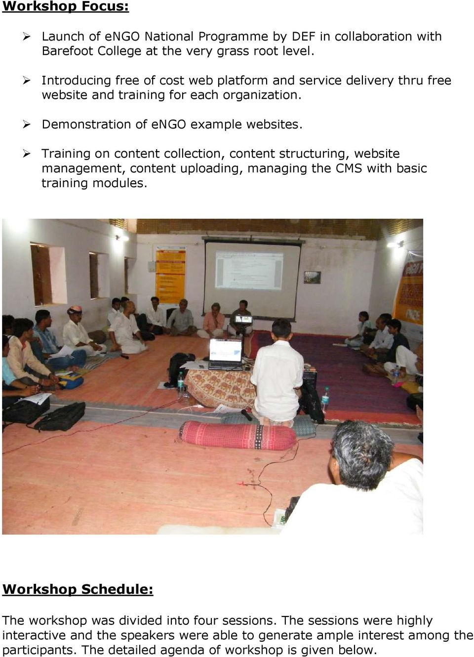 Training on content collection, content structuring, website management, content uploading, managing the CMS with basic training modules.