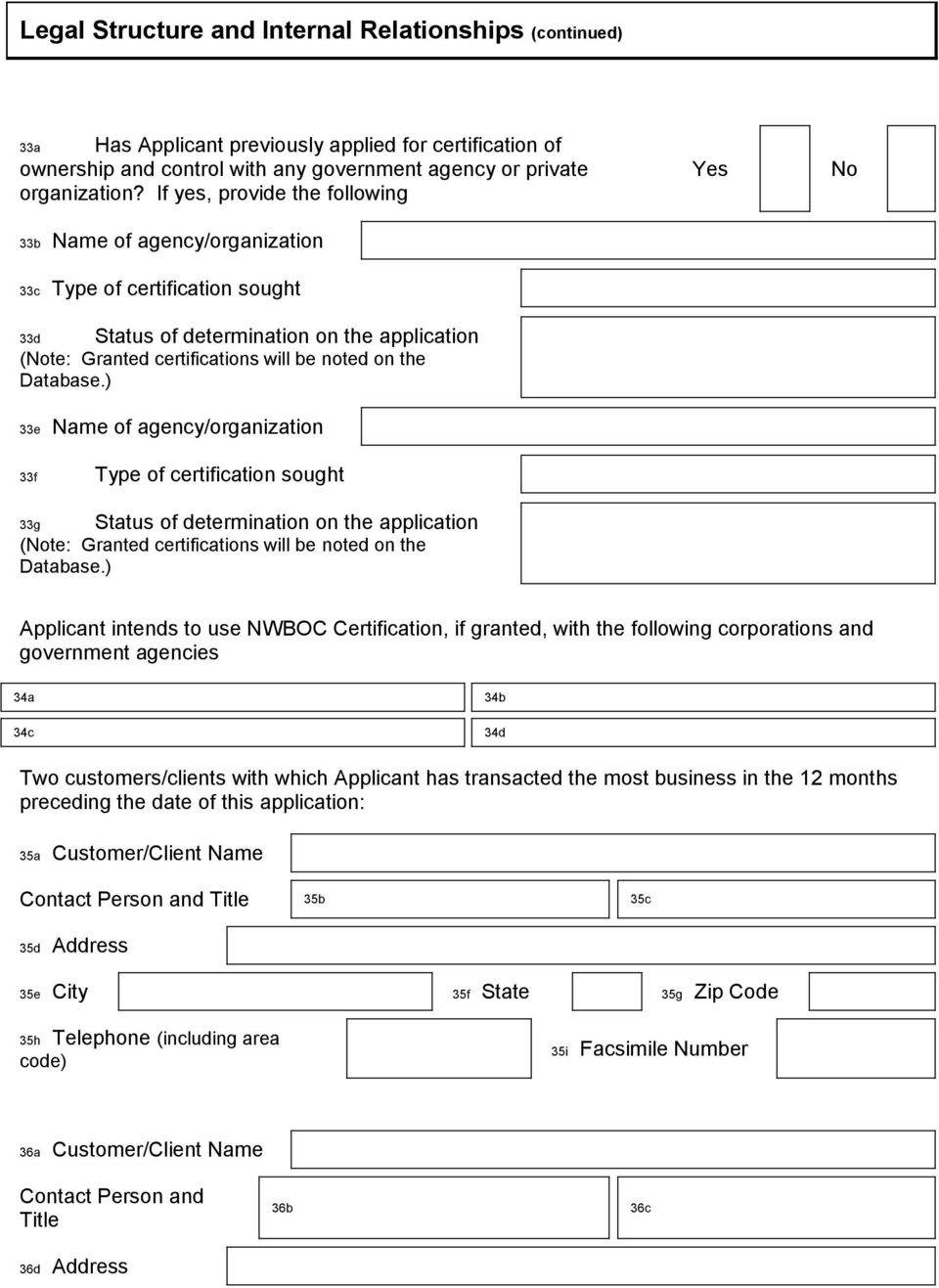 Database.) 33e Name of agency/organization 33f Type of certification sought 33g Status of determination on the application (Note: Granted certifications will be noted on the Database.