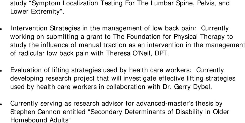 as an intervention in the management of radicular low back pain with Theresa O Neil, DPT.