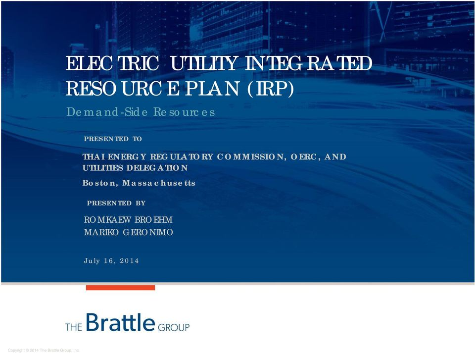 AND UTILITIES DELEGATION Boston, Massachusetts PRESENTED BY