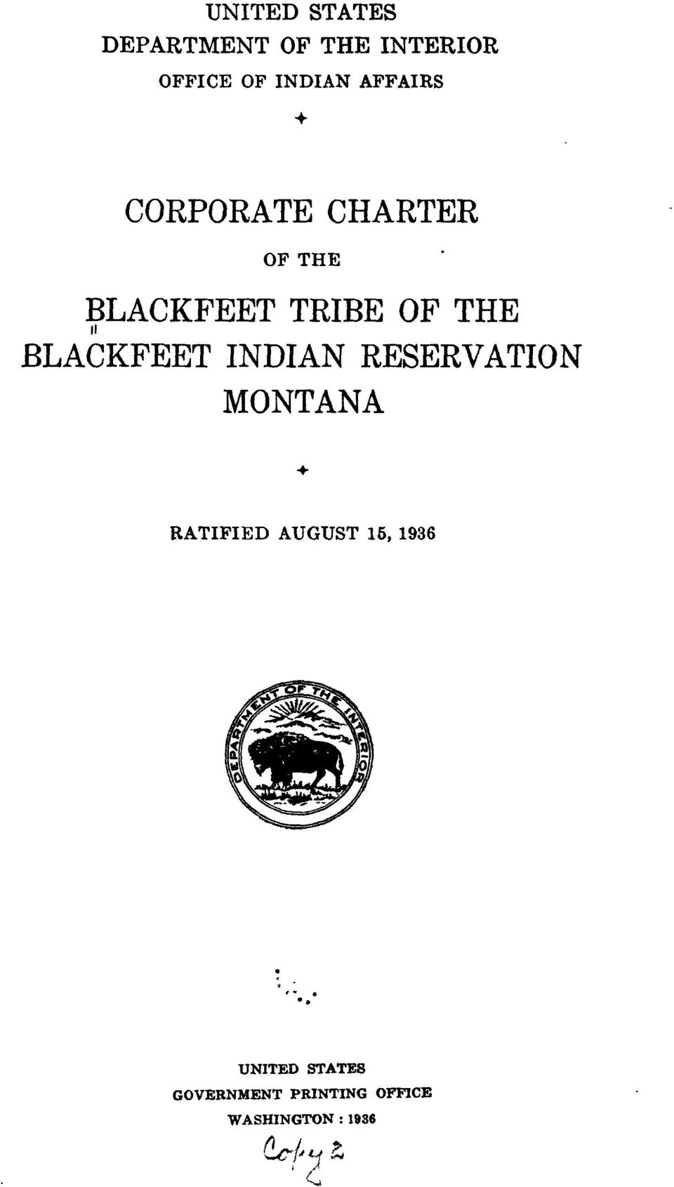 BLACKFEET INDIAN RESERVATION MONTANA RATIFIED AUGUST 15,