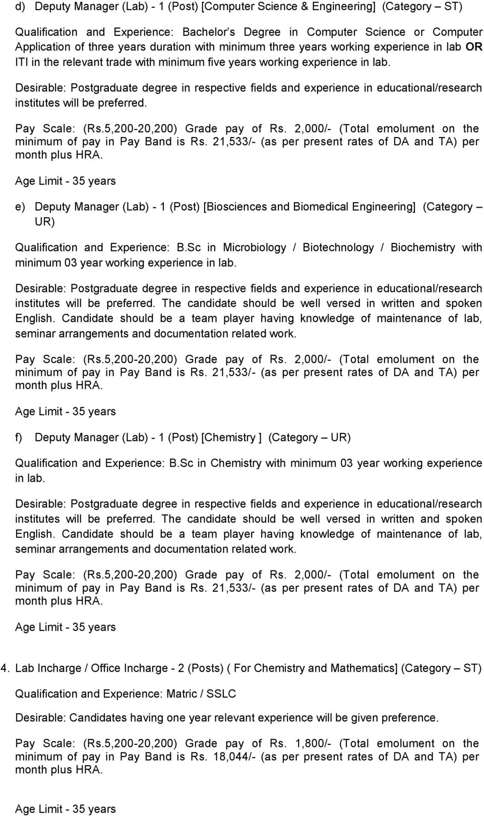 e) Deputy Manager (Lab) - 1 (Post) [Biosciences and Biomedical Engineering] (Category UR) Qualification and Experience: B.