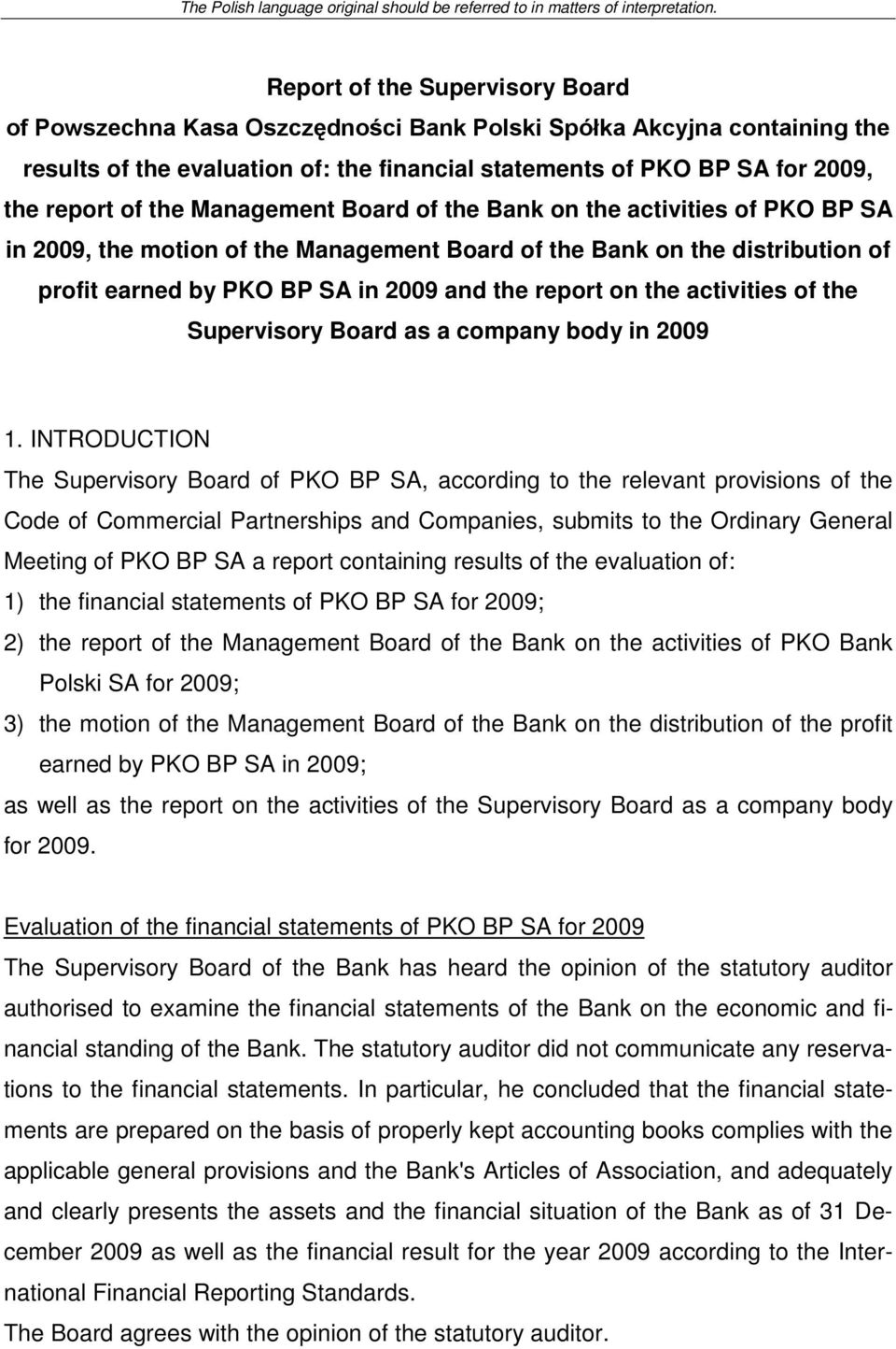 as a company body in 2009 1.