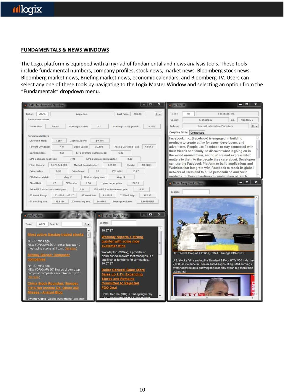 Bloomberg market news, Briefing market news, economic calendars, and Bloomberg TV.