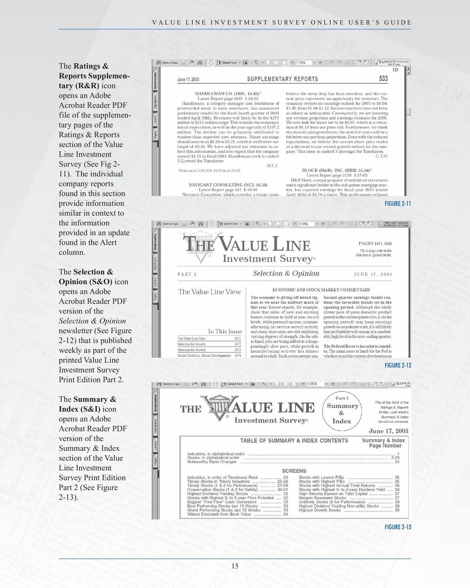 The Selection & Opinion (S&O) icon opens an Adobe Acrobat Reader PDF version of the Selection & Opinion newsletter (See Figure 2-12) that is published weekly as part of the printed Value Line
