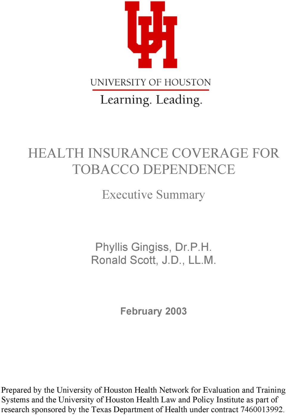 February 2003 Prepared by the University of Houston Health Network for Evaluation and