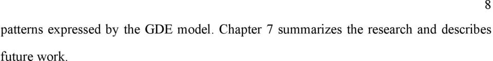 Chapter 7 summarizes the