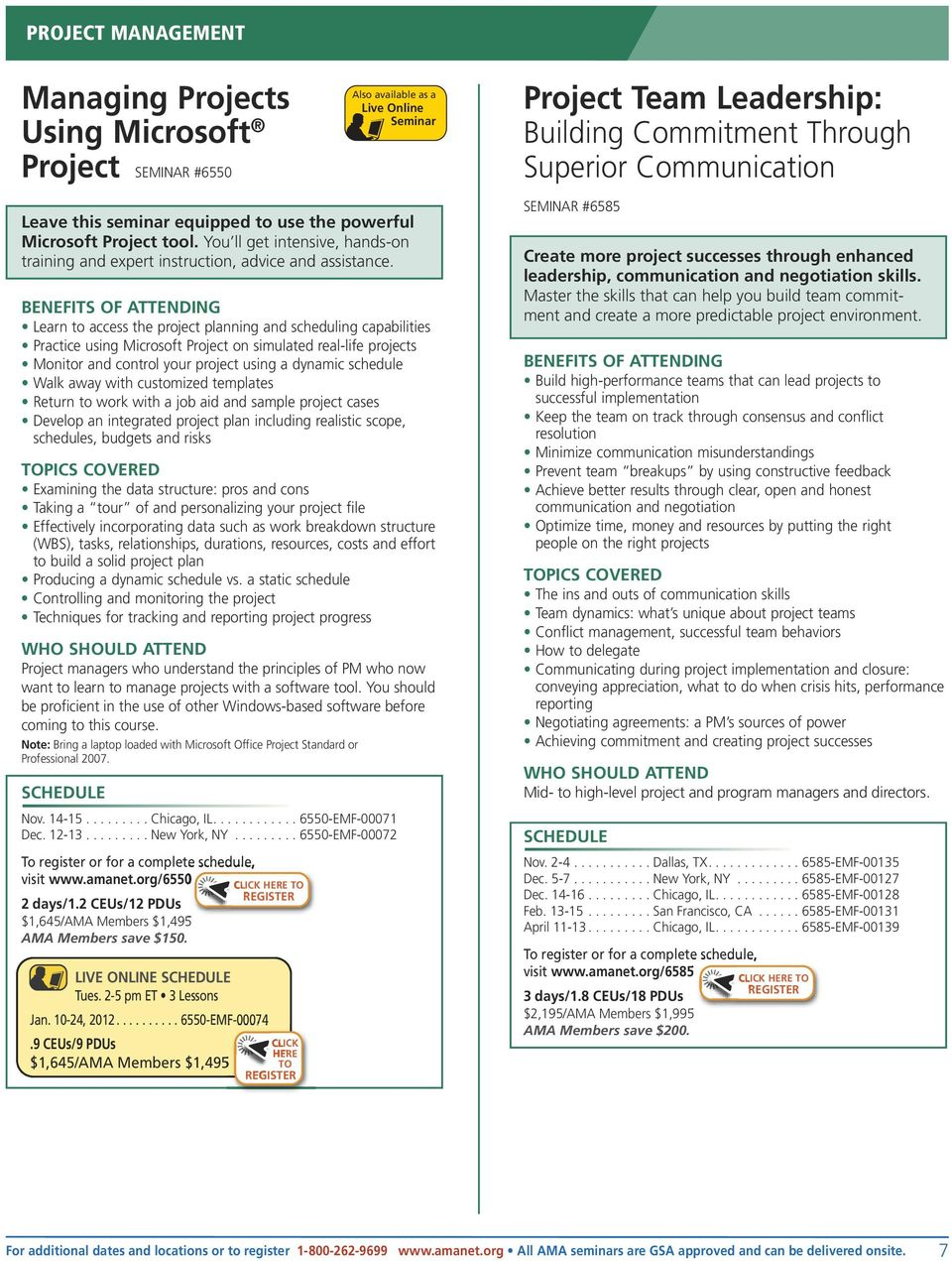 Learn to access the project planning and scheduling capabilities Practice using Microsoft Project on simulated real-life projects Monitor and control your project using a dynamic schedule Walk away
