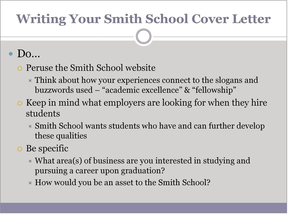 hire students Smith School wants students who have and can further develop these qualities Be specific What area(s) of