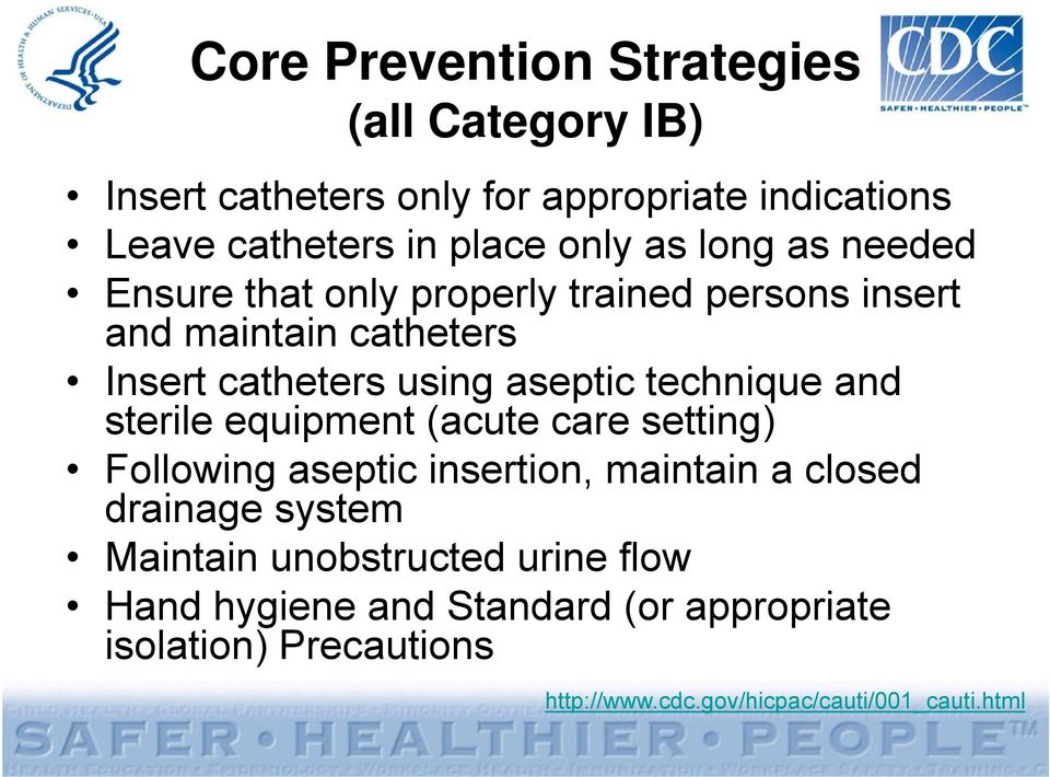the use of specific catheters to A urinary catheter is a flexible plastic tube used to drain urine from your bladder when you cannot urinate by yourself a doctor will place the catheter into the bladder by inserting it through the urethra, the opening that carries urine from the bladder to the outside of the body once the.