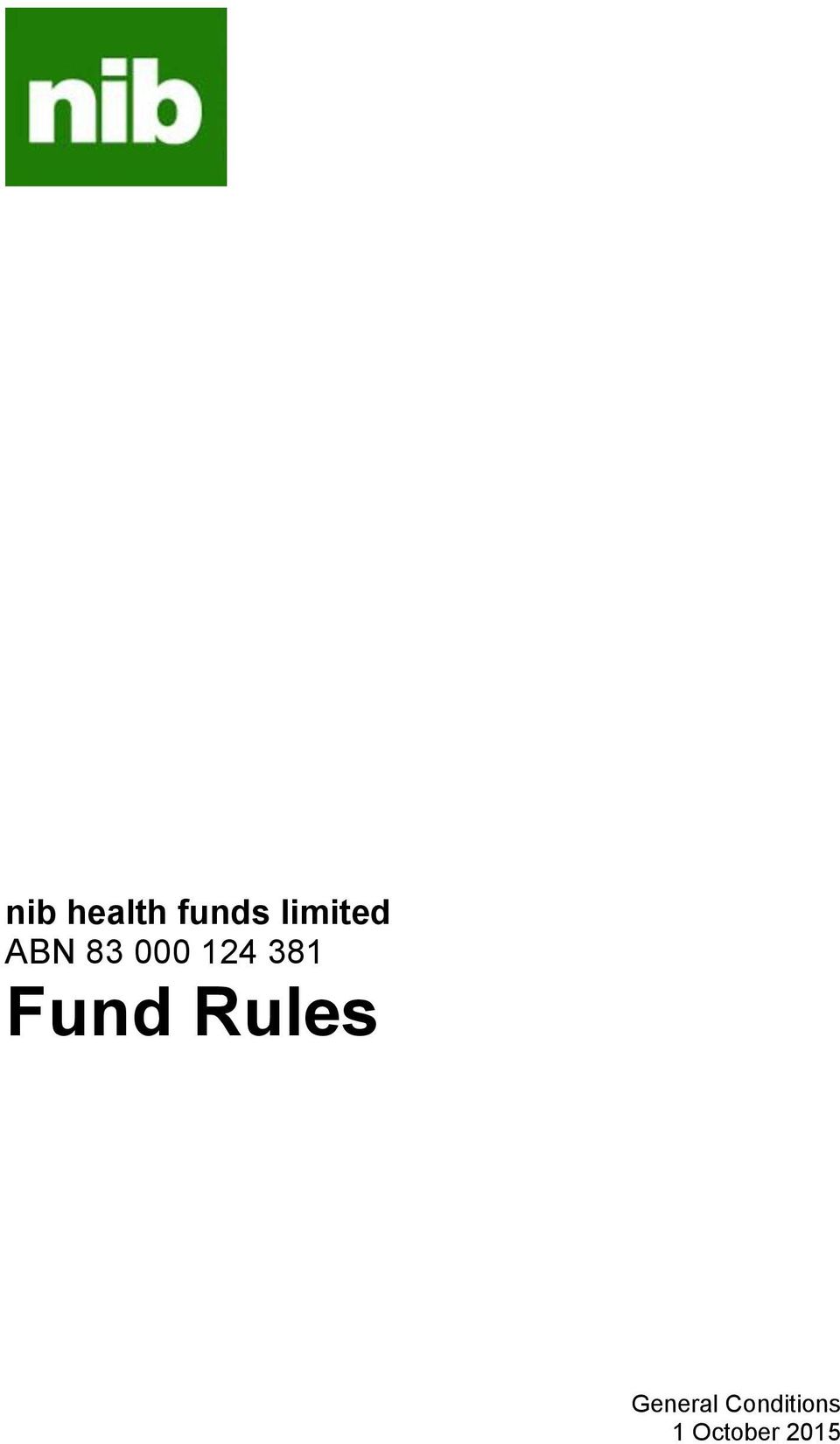 124 381 Fund Rules