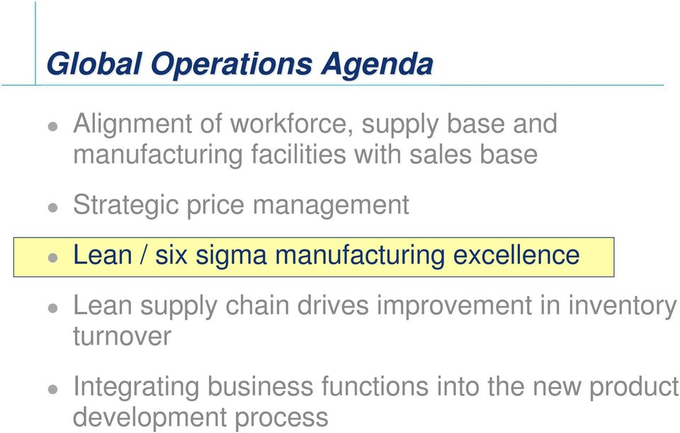 six sigma manufacturing excellence Lean supply chain drives improvement in
