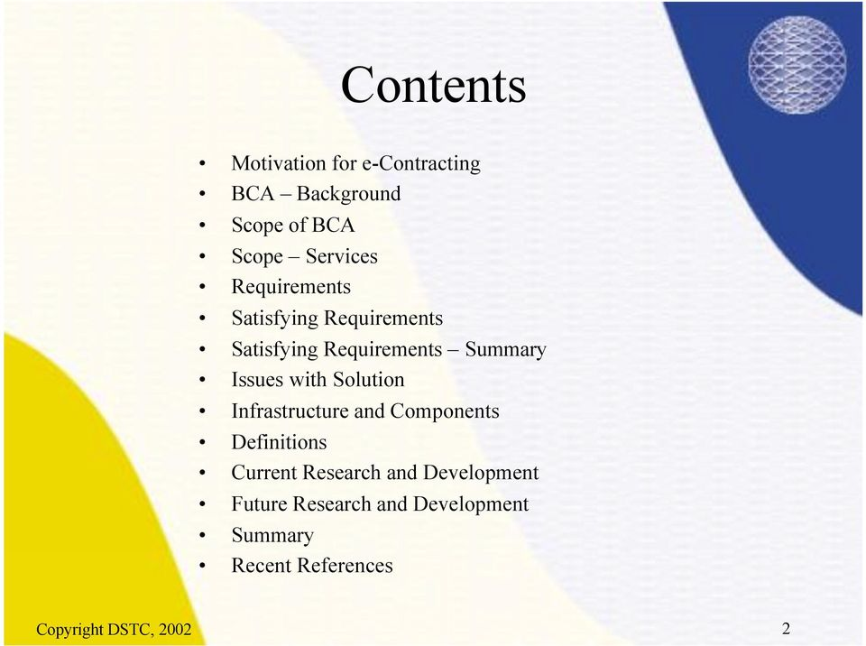 Solution Infrastructure and Components Definitions Current Research and