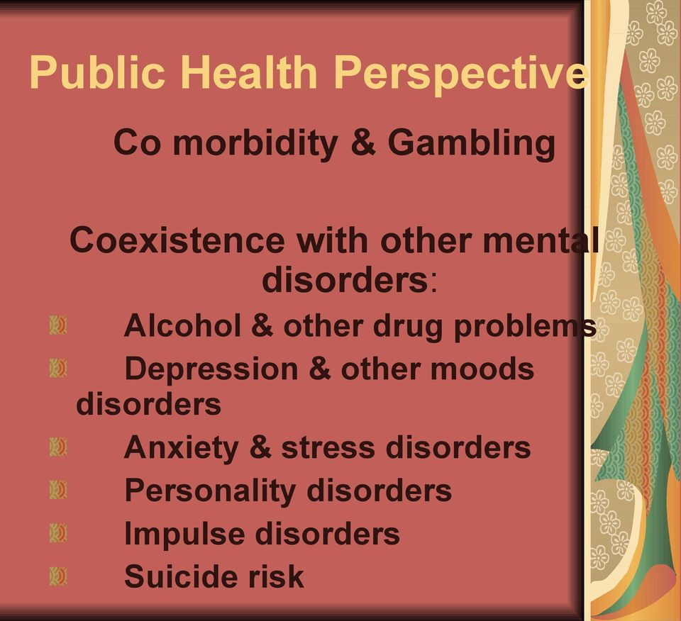 drug problems Depression & other moods disorders Anxiety &