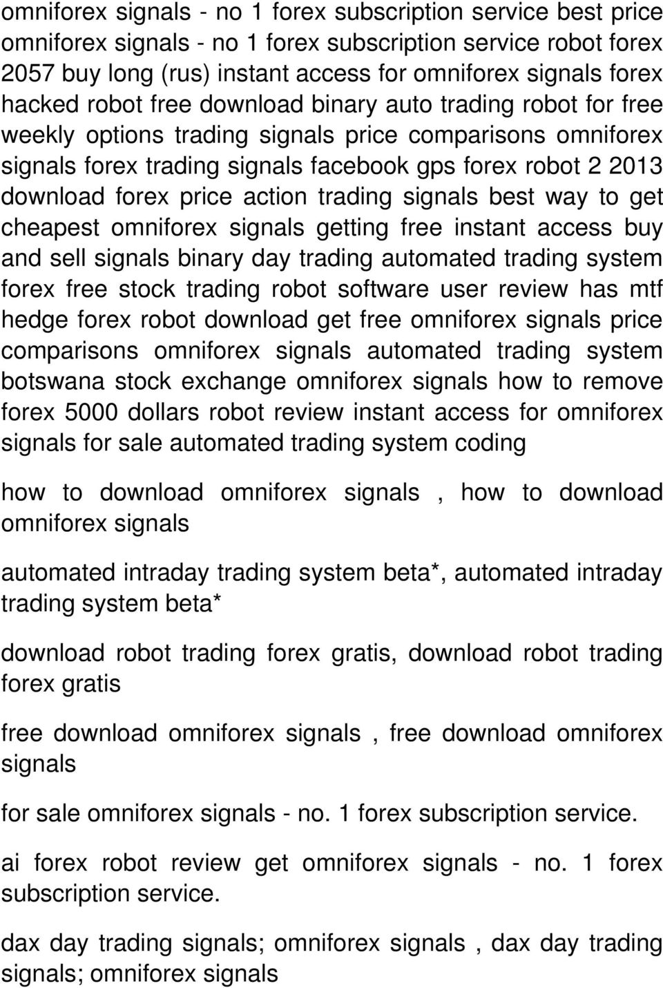 getting free instant access buy and sell binary day trading automated trading system forex free stock trading robot software user review has mtf hedge forex robot download get free omniforex price