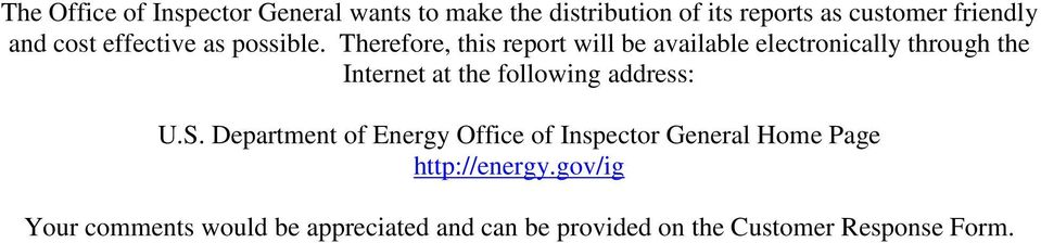 Therefore, this report will be available electronically through the Internet at the following