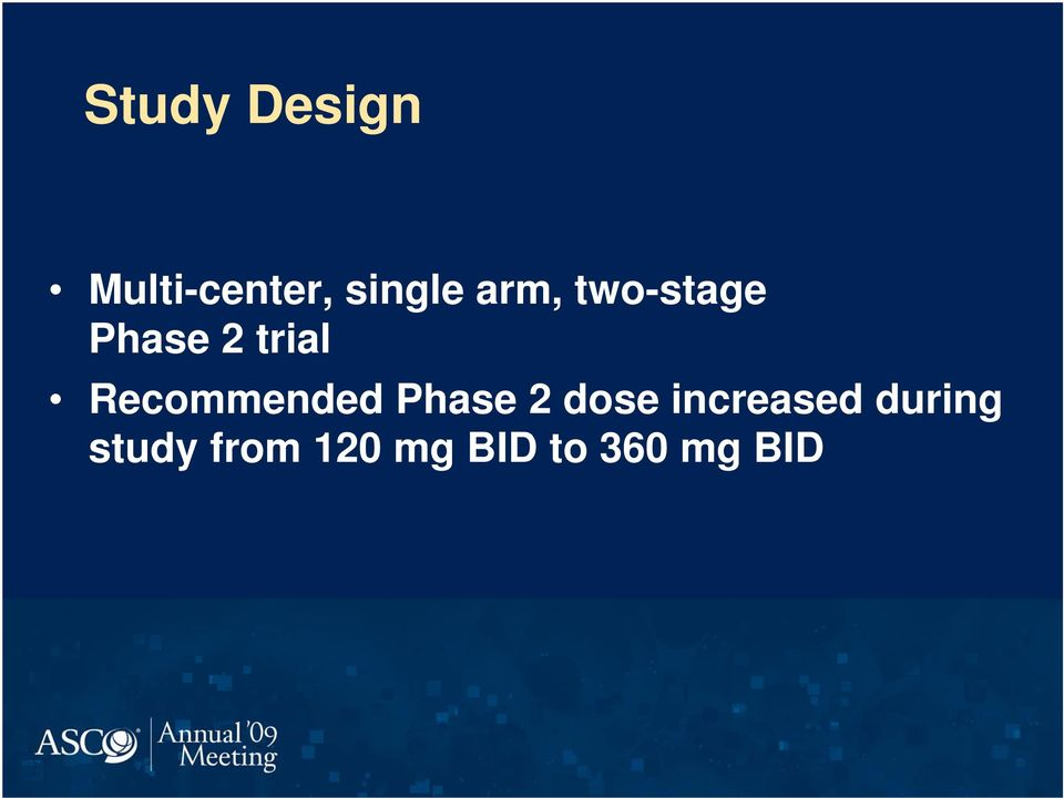 Recommended Phase 2 dose increased