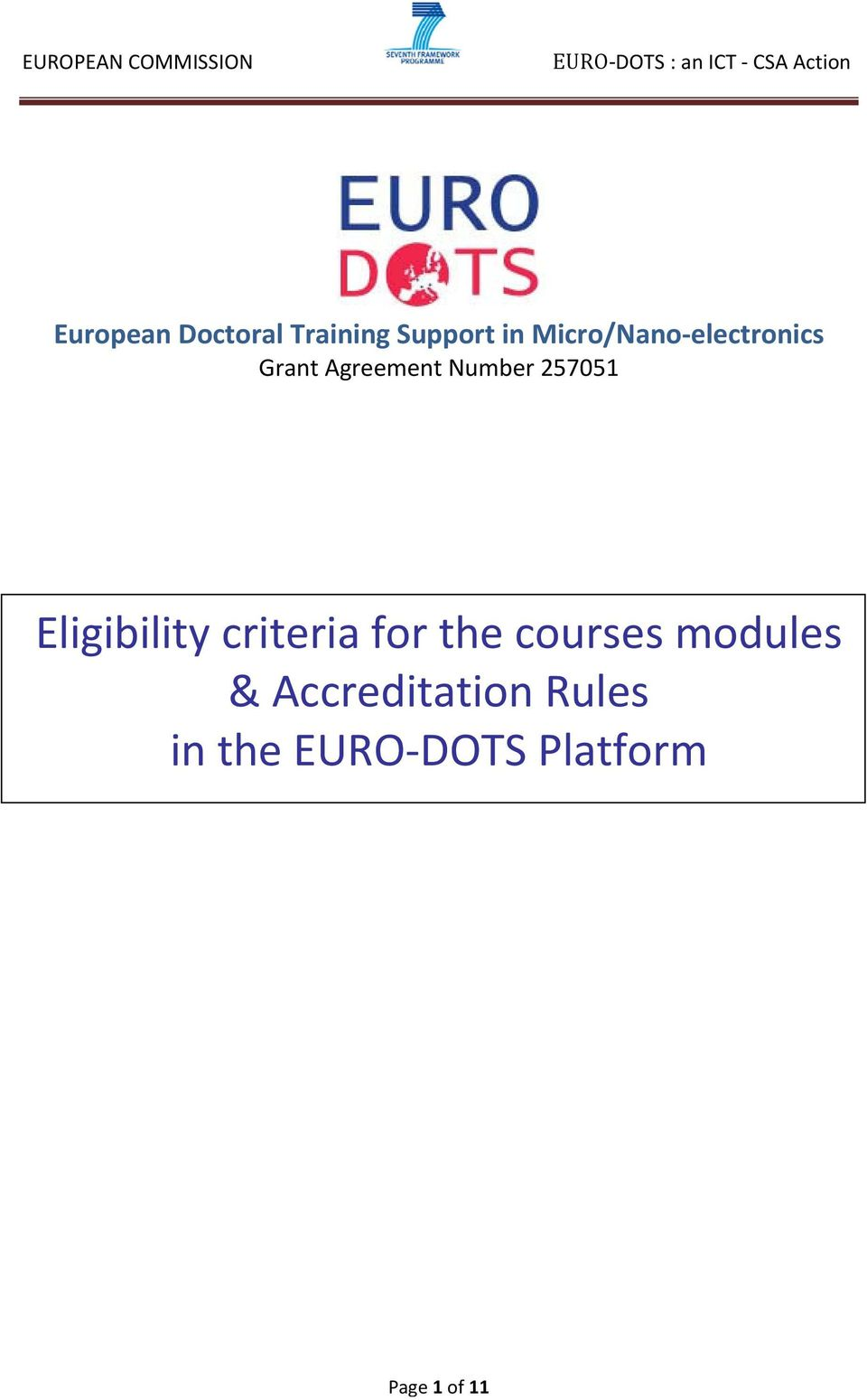 Eligibility criteria for the courses modules &