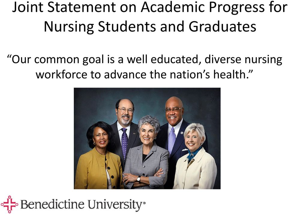 goal is a well educated, diverse nursing