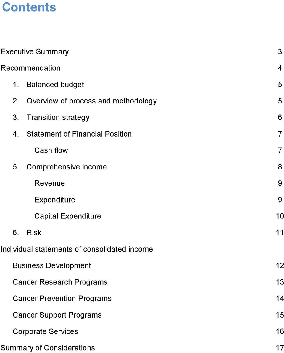 Comprehensive income 8 Revenue 9 Expenditure 9 Capital Expenditure 10 6.