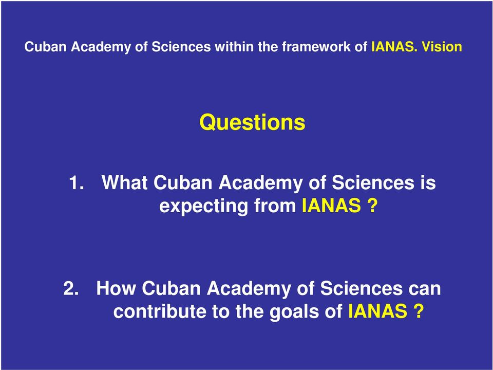 What Cuban Academy of Sciences is expecting from