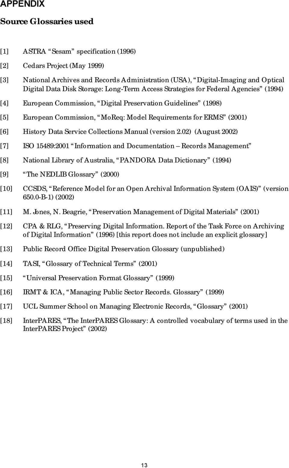(2001) [6] History Data Service Collections Manual (version 2.