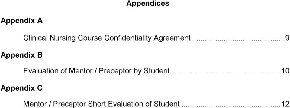 .. 9 Appendix B Evaluation of Mentor / Preceptor