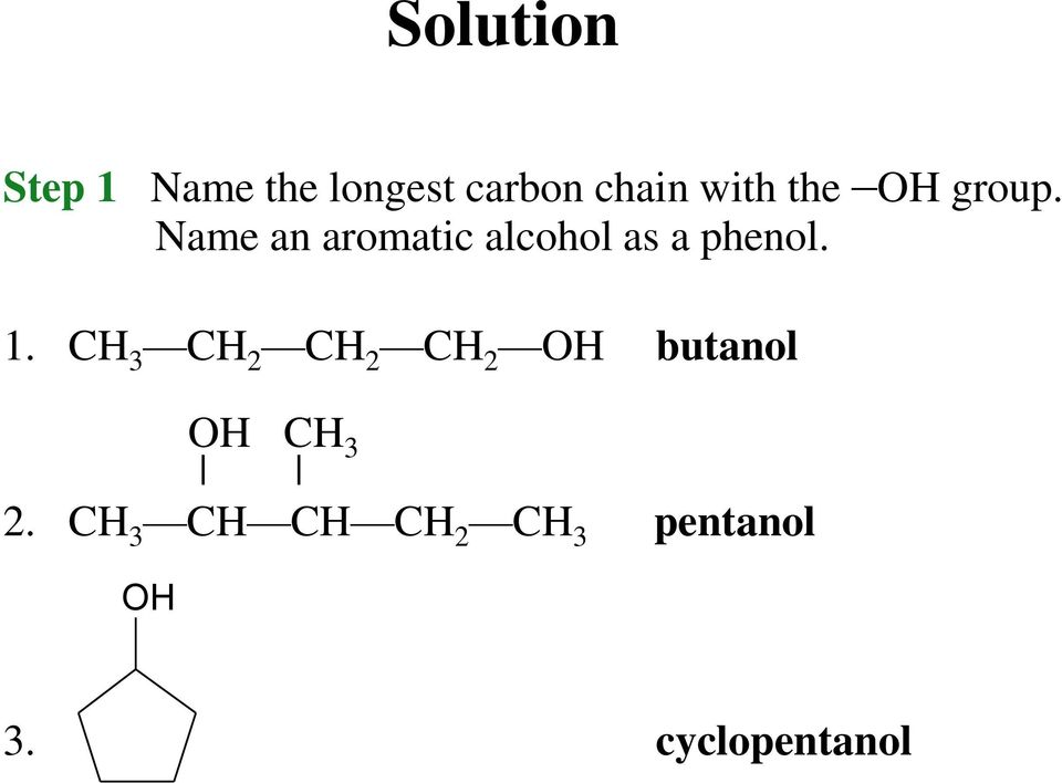 Name an aromatic alcohol as a phenol. 1.