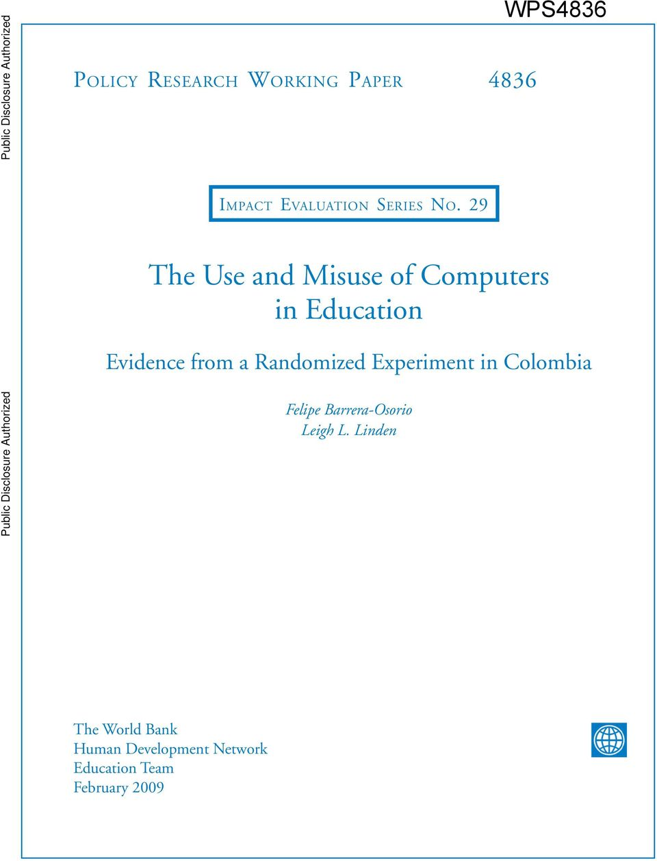 29 The Use and Misuse of Computers in Education Evidence from a Randomized Experiment in Colombia