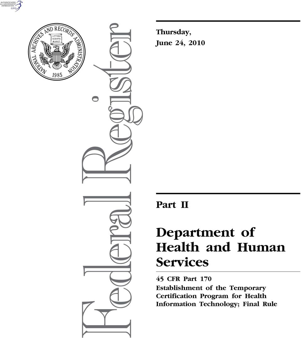 Health Information Technology; Final Rule VerDate Mar<15>2010 16:38 Jun 23,