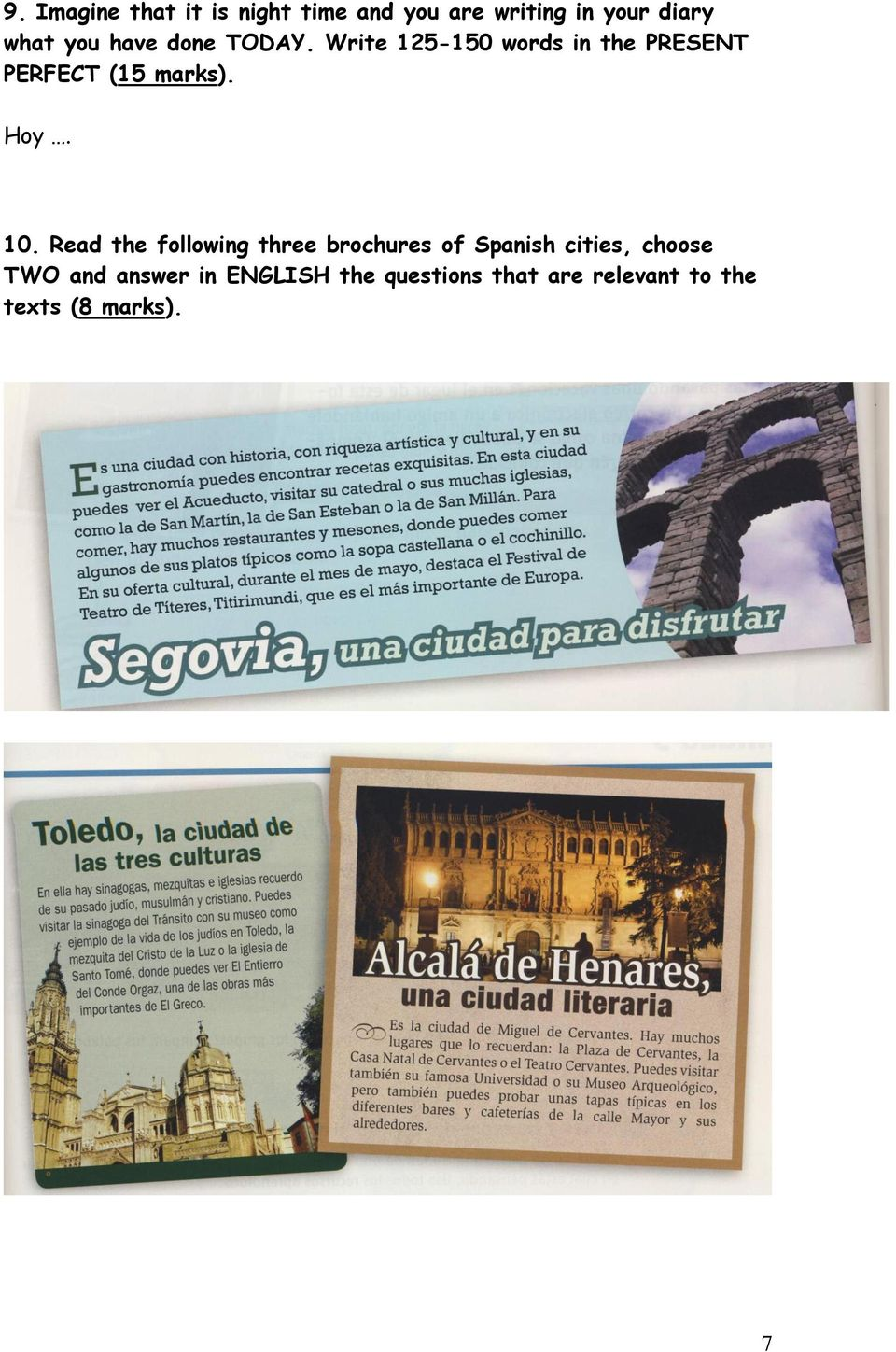 10. Read the following three brochures of Spanish cities, choose TWO and