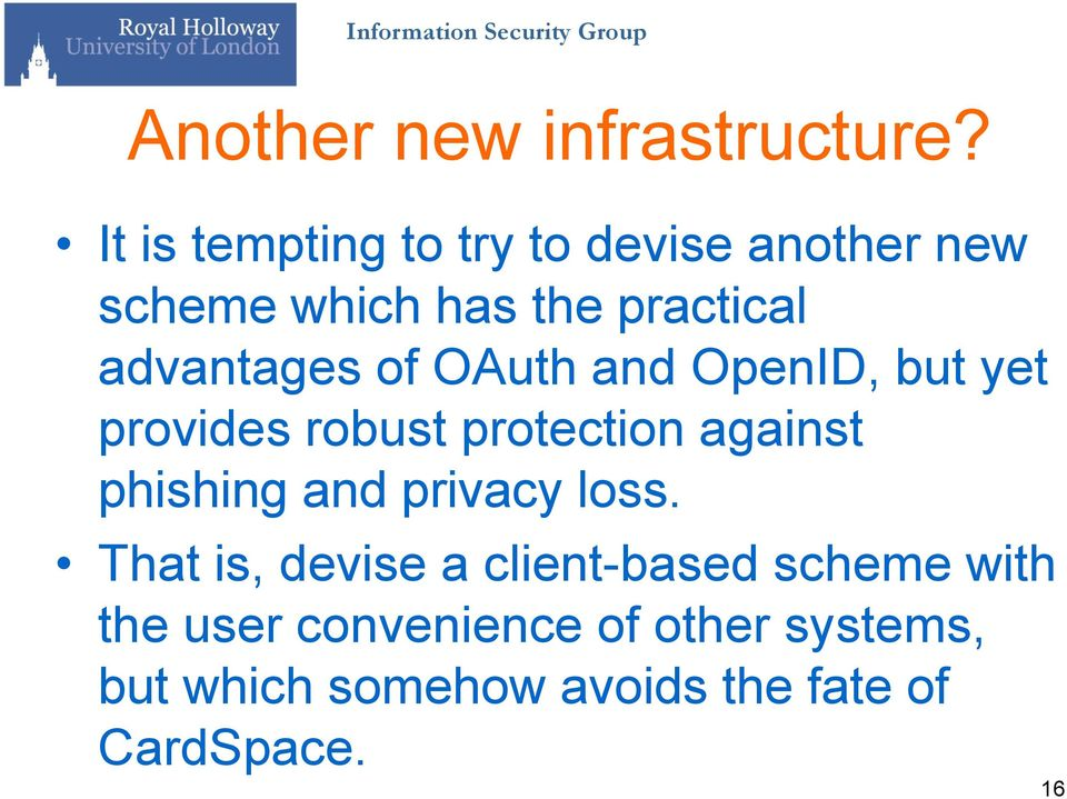 advantages of OAuth and OpenID, but yet provides robust protection against phishing