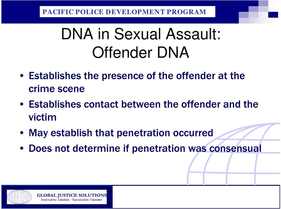 contact between the offender and the victim May establish