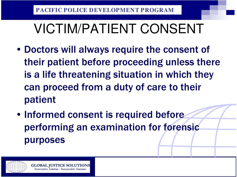 in which they can proceed from a duty of care to their patient Informed