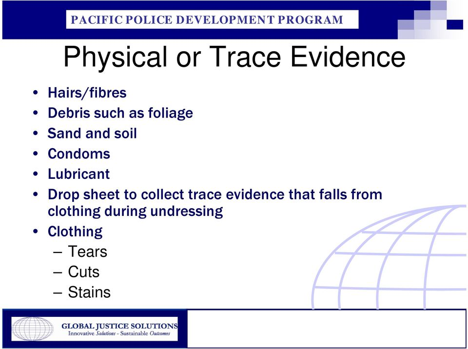 Drop sheet to collect trace evidence that falls