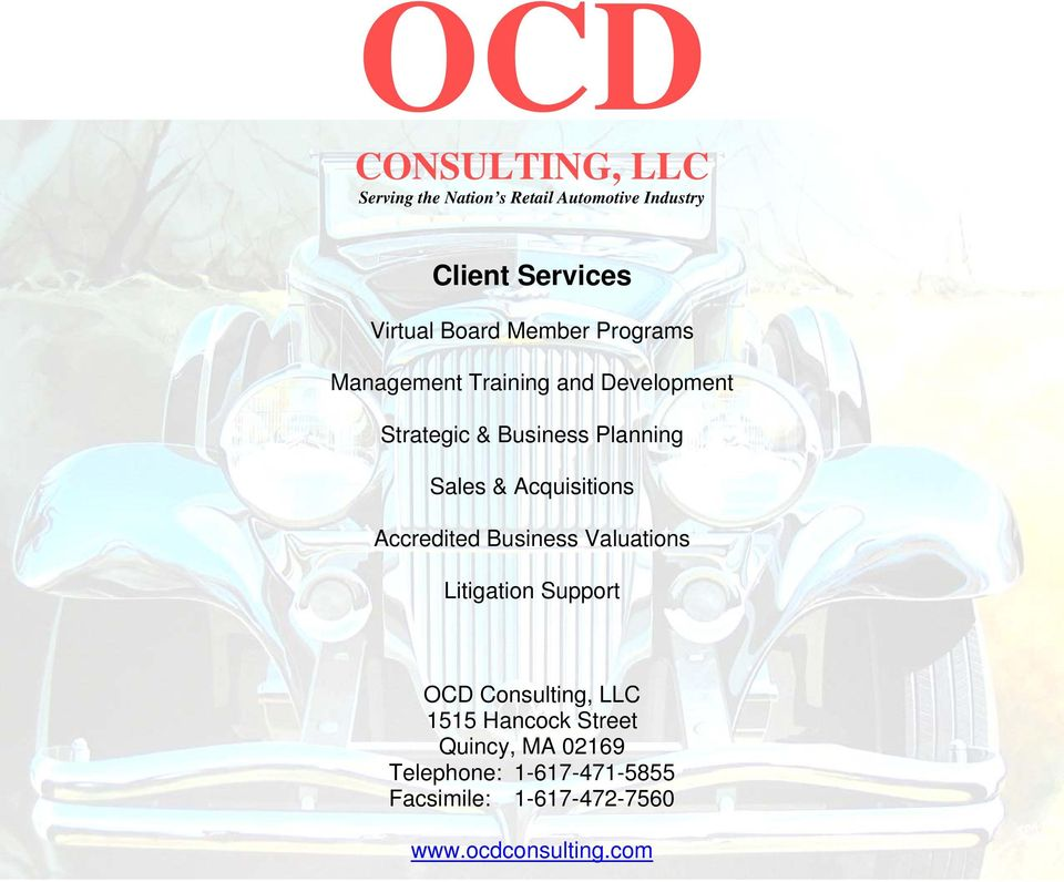 Acquisitions Accredited Business Valuations Litigation Support OCD Consulting, LLC 1515 Hancock