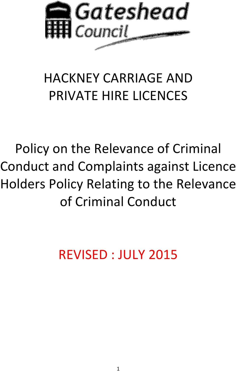 Complaints against Licence Holders Policy