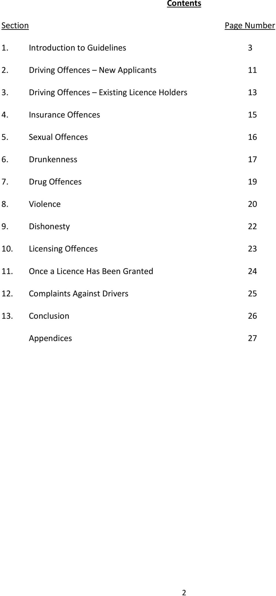 Insurance Offences 15 5. Sexual Offences 16 6. Drunkenness 17 7. Drug Offences 19 8. Violence 20 9.