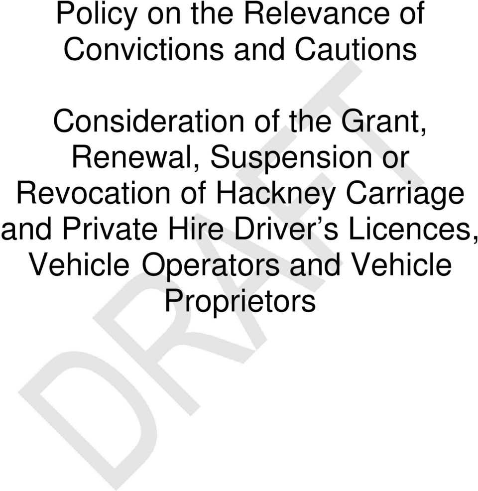 Revocation of Hackney Carriage and Private Hire