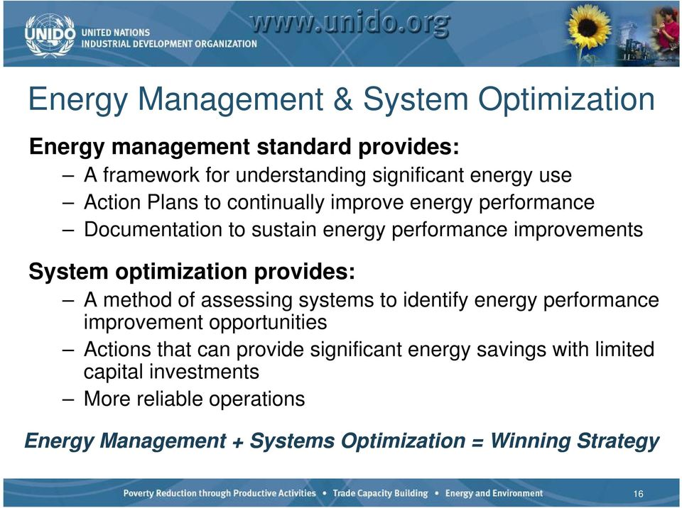 provides: A method of assessing systems to identify energy performance improvement opportunities Actions that can provide