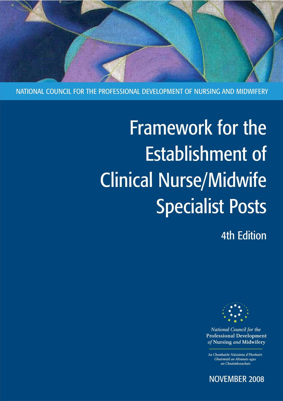 Framework for the Establishment of Clinical