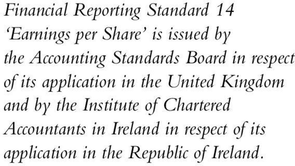 the United Kingdom and by the Institute of Chartered Accountants