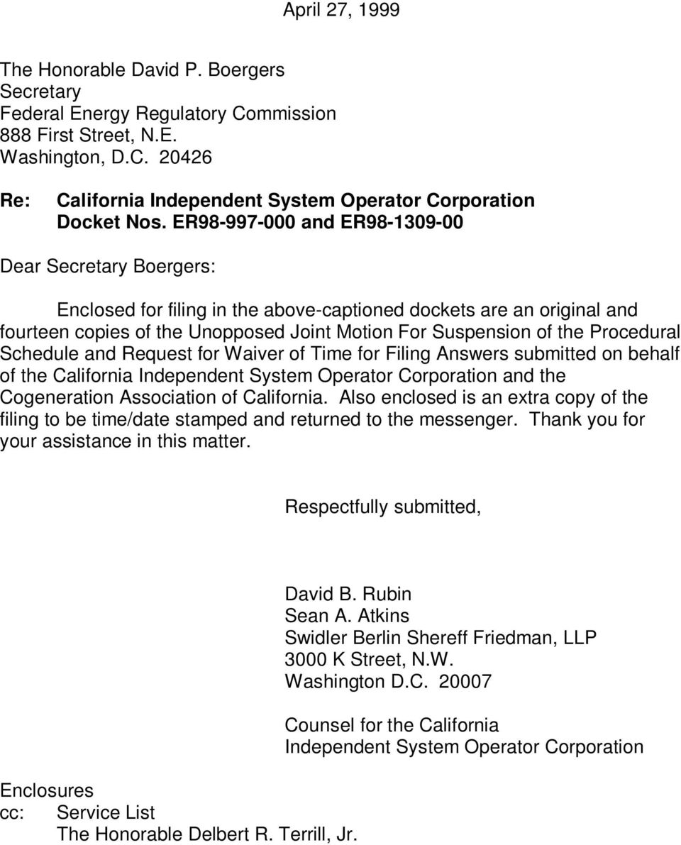 Procedural Schedule and Request for Waiver of Time for Filing Answers submitted on behalf of the California Independent System Operator Corporation and the Cogeneration Association of California.