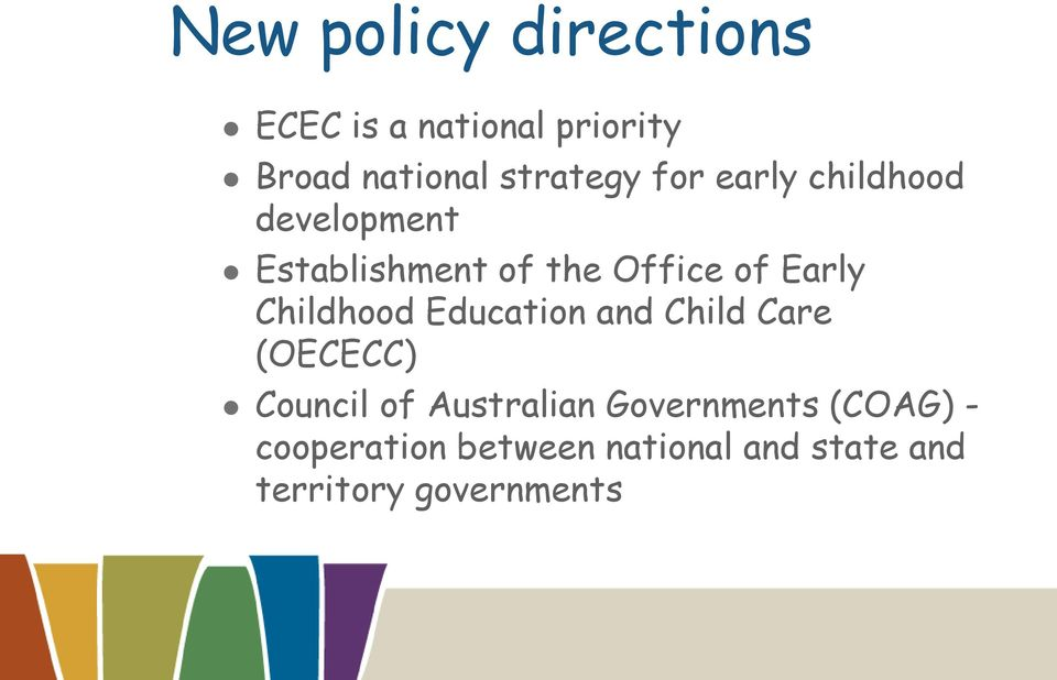 Childhood Education and Child Care (OECECC) Council of Australian