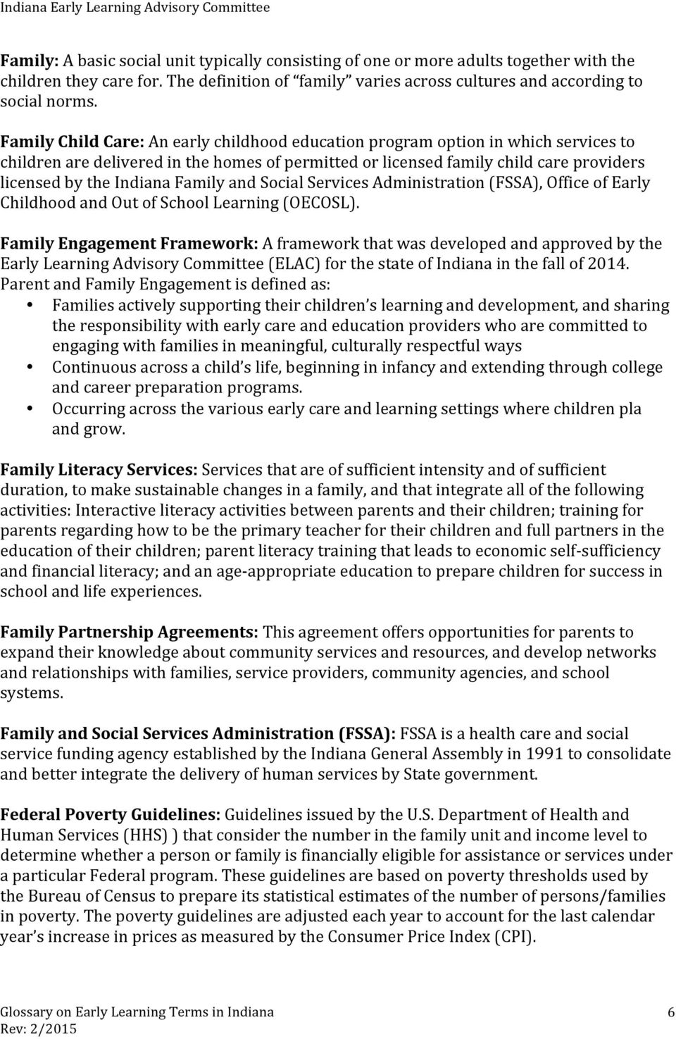 Family and Social Services Administration (FSSA), Office of Early Childhood and Out of School Learning (OECOSL).