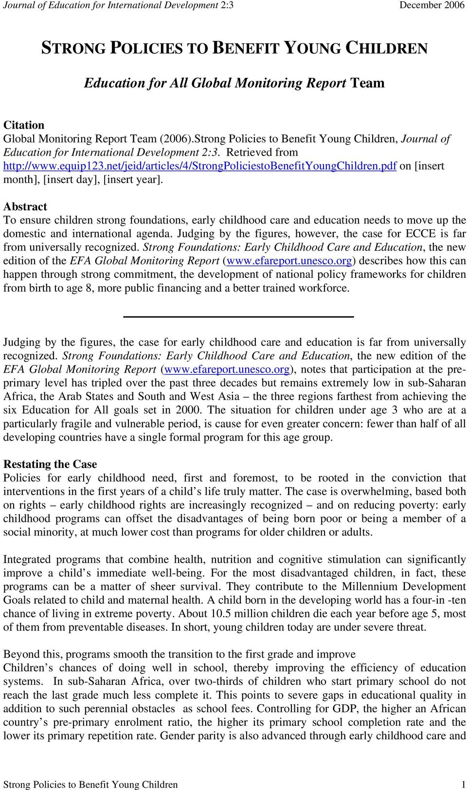 pdf on [insert month], [insert day], [insert year]. Abstract To ensure children strong foundations, early childhood care and education needs to move up the domestic and international agenda.