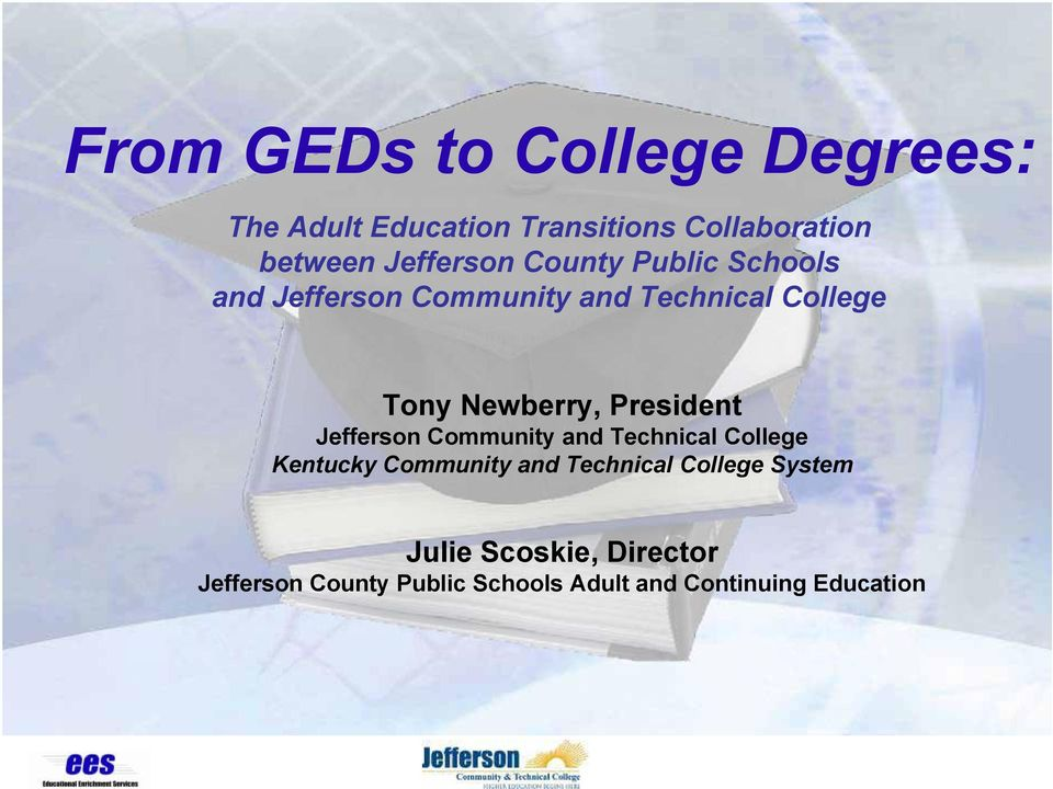 Newberry, President Jefferson Community and Technical College Kentucky Community and