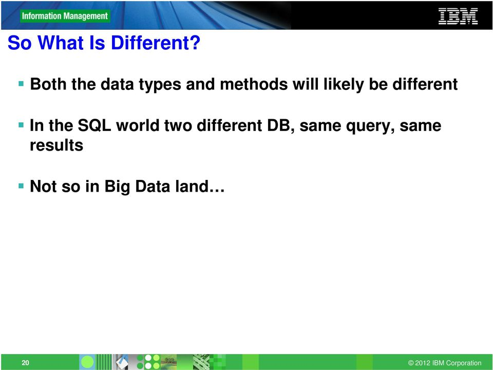 likely be different In the SQL world two